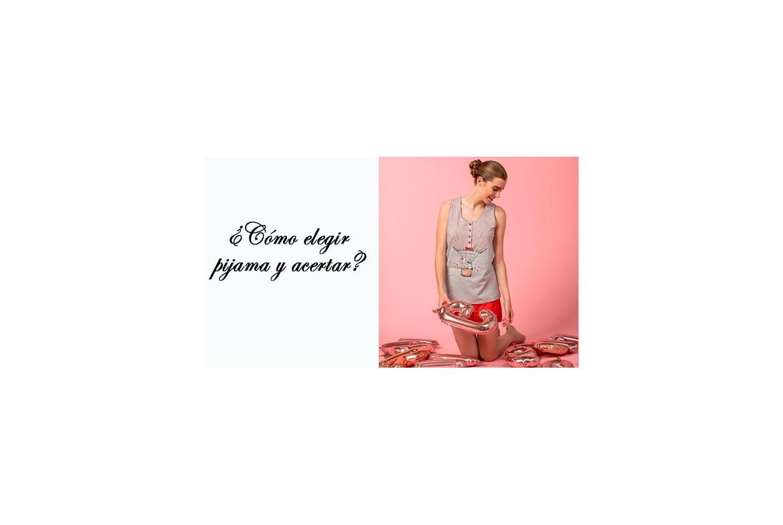 ¿Cómo elegir pijama y acertar?